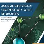 Análisis de redes sociales: Conceptos clave y cálculo de indicadores
