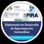 Diplomado en Desarrollo de Agronegocios Sostenibles